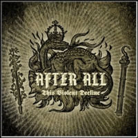 After All - This Violent Decline