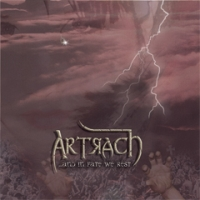 Artrach - …And In Fate We Rest