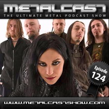MetalCast Episode 124
