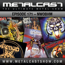 MetalCast Episode 171