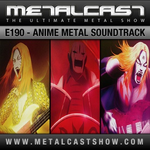 MetalCast Episode 190
