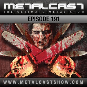 MetalCast Episode 191