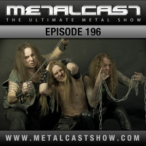 MetalCast Episode 196