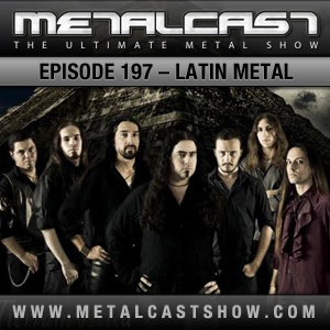 MetalCast Episode 197