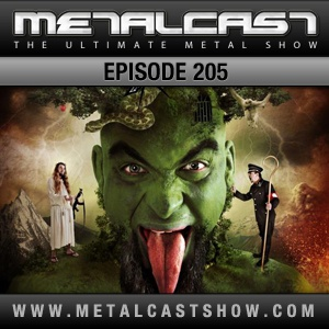 MetalCast Episode 205