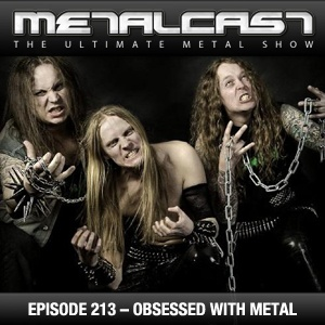 MetalCast Episode 213