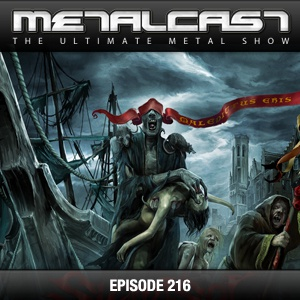 MetalCast Episode 216