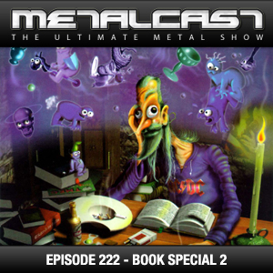MetalCast Episode 222