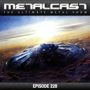 MetalCast Episode 228