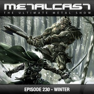 MetalCast Episode 230