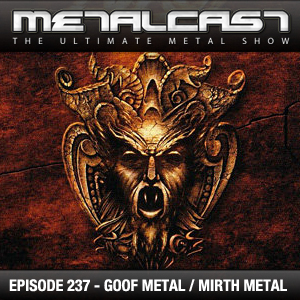 MetalCast-Episode 237
