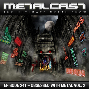 MetalCast-Episode 241