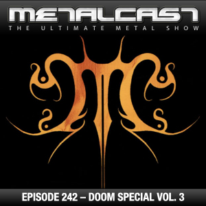 MetalCast-Episode 242